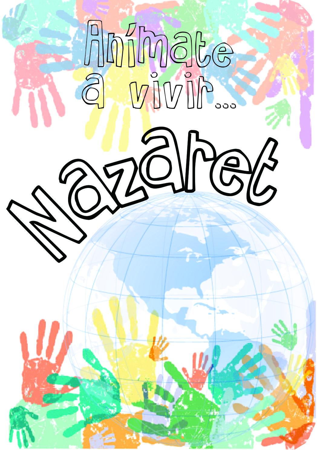¡Anímate a vivir Nazaret!