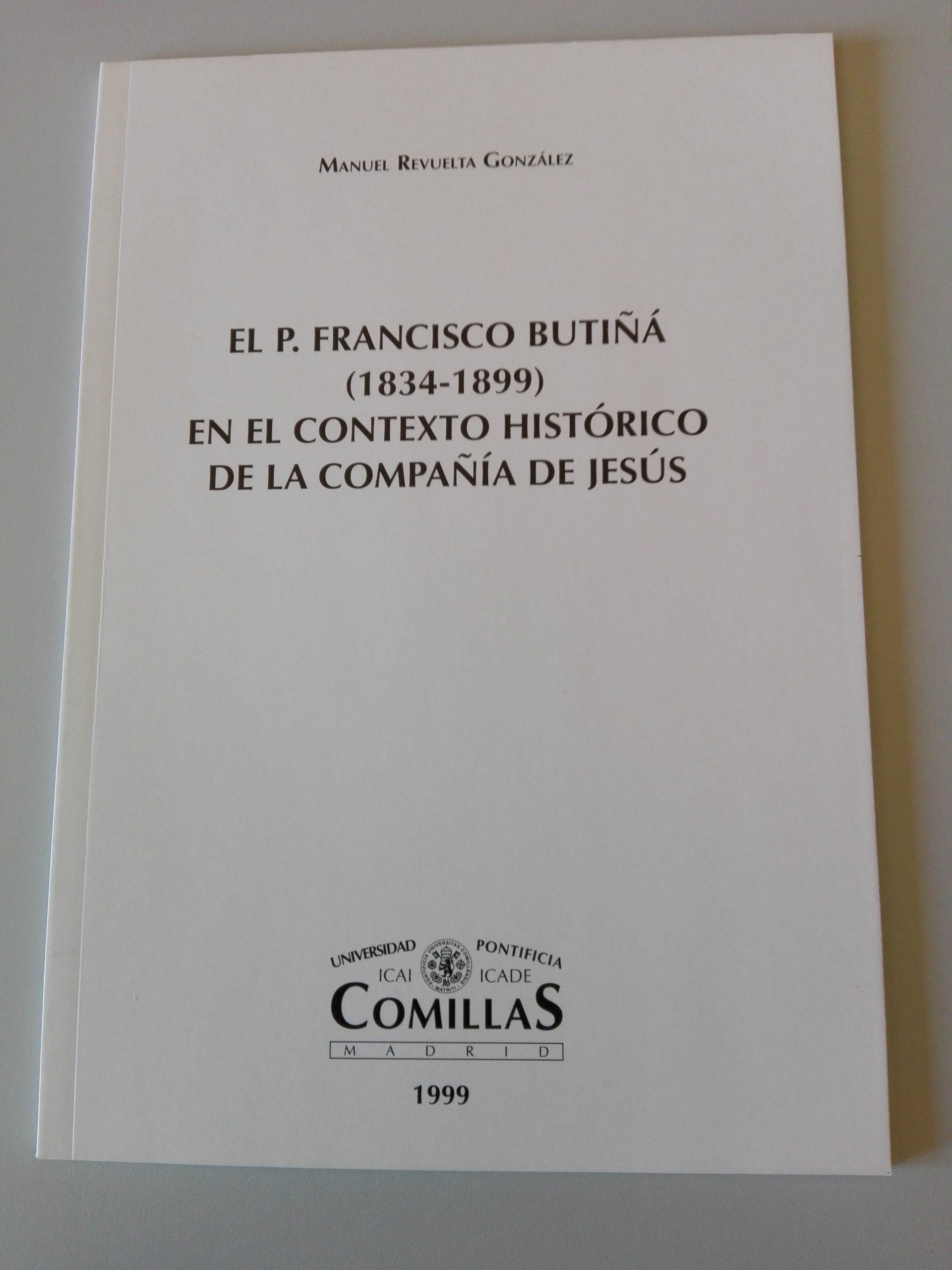 Francisco Butiñá en el contexto de la Compañía de Jesús
